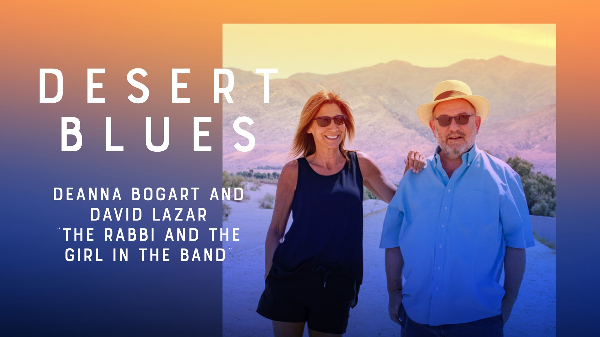 Desert Blues Concert Palm Springs - Deanna Bogart - - Or Hamidbar - Rabbi David Lazar - Synagogue Palm Springs Jewish Community